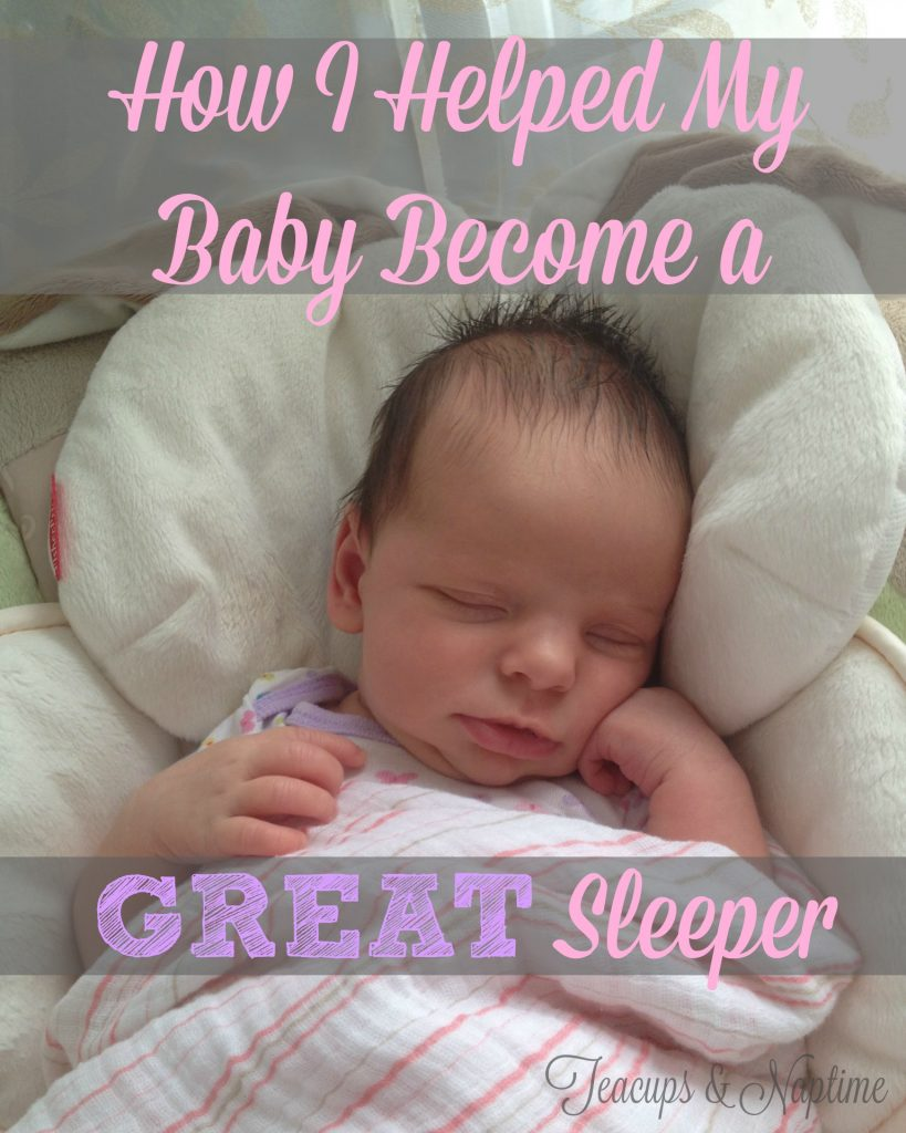 How I Helped My Baby Become a Great Sleeper