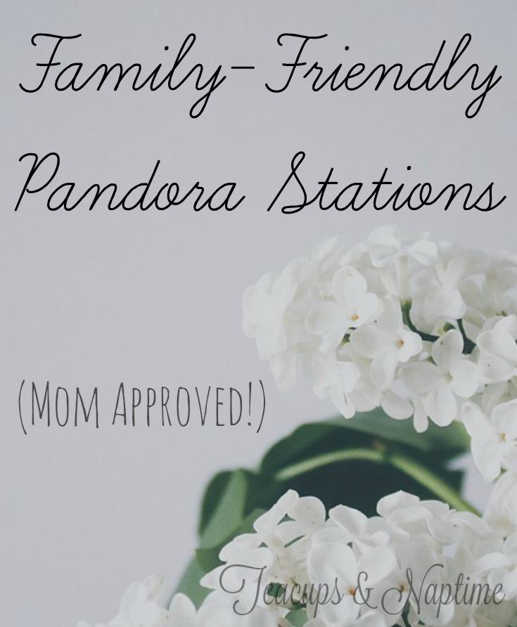 family-friendly pandora stations